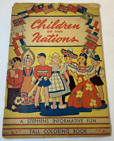 1946 Stephens Printing CHILDREN OF THE NATIONS tall coloring book