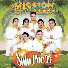 Solo Por Ti by La Mission Colombiana (CD, Aug-2003, Fonovisa)