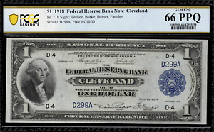 1918 $1 Federal Reserve Bank Note Cleveland FR-718 - PCGS 66 PPQ - Serial D299A