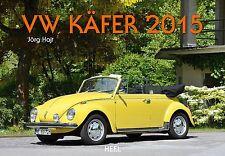 VW Käfer 2015 - Kalender Heel - Jörg Hajt (Autor)