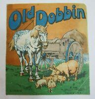 Antique Linen Childrens Book 1922 Old Dobbin Farm Animals Saalfield Publishing
