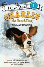 Charlie The Ranch Dog: Charlie's Snow Day (i Can Read Book 1): By Ree Drummond
