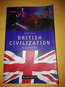 British Civilization, an Introduction - Fourth Edition - John Oakland