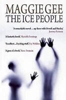 The Ice People by Gee, Maggie (Paperback book, 2008)