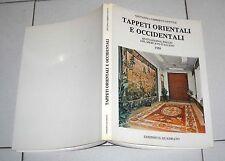 Giovanni Gentile TAPPETI ORIENTALI E OCCIDENTALI Quotazioni e prezzi 1988 Italia