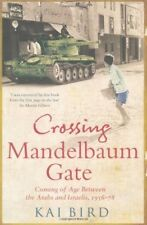 Excellent, Crossing Mandelbaum Gate: Coming of Age Between the Arabs and Israeli