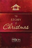 The Story of Christmas (The Passion Translation)