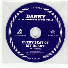 (FC422) Danny & The Champions of the World, Every Beat of My Heart - 2011 DJ CD