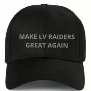 LAS VEGAS RAIDERS Black Hat MAKE LV RAIDERS GREAT AGAIN Oakland RAIDERS Cap