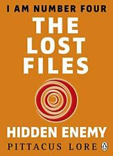 I Am Number Four: The Lost Files: Hidden Enemy,Pittacus Lore