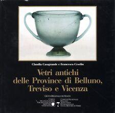 Vetri antichi delle Province di Belluno, Treviso e Vicenza