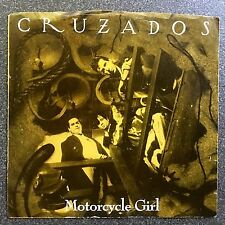 "Cruzados - ""Motorcycle Girl"" / ""1,000 Miles"" - 45rpm single - w/ PS - Mint/EX"