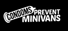 Condoms prevent minivans JDM Euro BMW funny car truck window sticker decal #051