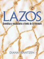 Lazos: Gramática y vocabulario a través de la literatura