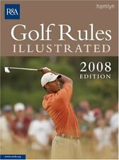 Golf Rules Illustrated 2008,R&A
