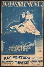 INSENSIBLEMENT...Orchestre Ray VENTURA Paroles musique Paul MISRAKI IMPERIA 1947