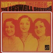 THE BOSWELL SISTERS - Nothing Was Sweeter Than -CD-MINT