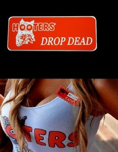 Hooters Uniform Drop Dead Name Tag Nametag Waitress Bartender Badge Pin