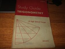 study guide trigonometry a high school course USAF1 C188.1 paul hanson 1960