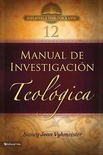 Biblioteca Teologica Vida: Manual de Investigación Teológica by Nancy Jean...