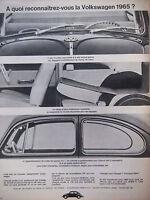 PUBLICITÉ DE PRESSE 1964 VOLKSWAGEN RECONNAITRE LA VOLKSWAGEN 1965 - ADVERTISING
