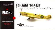 "Dekno Models 1/72 Art Chester ""The Goon"" Racing Plane"