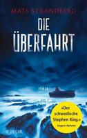 Die Überfahrt von Mats Strandberg (2017, Taschenbuch)++Ungelesen++