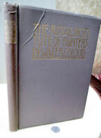 THE ROYAL INSTITUTE Of PAINTERS In WATER-COLORS,1906,Charles Holme,Illust