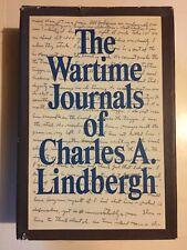 The Wartime Journals of Charles A. Lindbergh - 1st ed. World War II Memiors MN