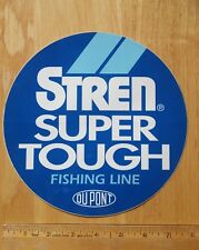 Vintage DUPONT STREN SUPER TOUGH Fishing Line LARGE DECAL Extremely Rare 8 Inch