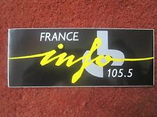 AUTOCOLLANT STICKER AUFKLEBER FRANCE INFO 105.5 RADIO