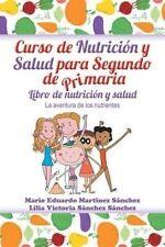 NEW Curso de nutrición y salud para segundo de primaria (Spanish Edition)