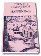 Cornish Hauntings and Happenings, Rawe, 0709017855 (True Ghosts of Cornwall)