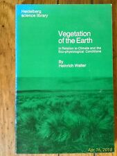 Heidelberg Science Library: Vegetation of the Earth  by Heinrich Walter PB, 1975