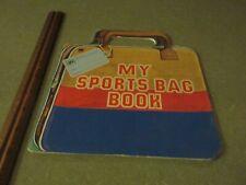 Golden Book, My Sports Bag Book, A Golden Carry-Me Shape Book