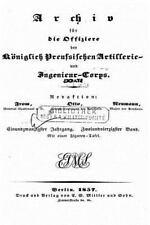 Archiv Fur Die Artillerie und Ingenieur Offiziere des Deutschen Reichsheeres...