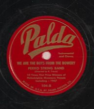 Ferko String Band on 78 rpm Palda 104: I Want a Girl/We are the Boys
