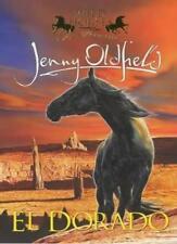 1: El Dorado (Wild Horses),Jenny Oldfield