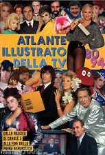 LIBRO=ATLANTE ILLUSTRATO DELLA TV=1980-1994=SABRINA SALERNO=HEATHER PARISI