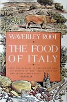 THE FOOD OF ITALY - WAVERLEY ROOT