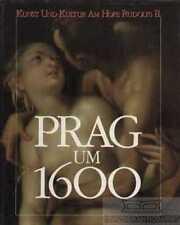 Prag um 1600: Beitz, Berthold u. v. a.