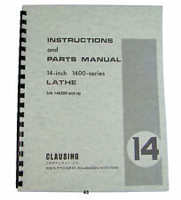 """Clausing 14"""" Lathe 1400 Series Instruction and Parts Manual *48 sn's: 140200 up"""