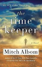 The Time Keeper by Mitch Albom (2015, Paperback)