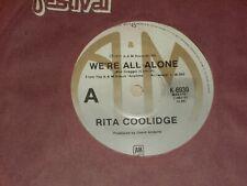 """RITA COOLIDGE *RARE OZ  7""""45 ' WE'RE ALL ALONE ' 1977 VGC+"""