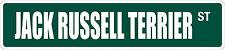 """*Aluminum* Jack Russell Terrier 4"""" x 18"""" Metal Novelty Street Sign Ss 1825"""
