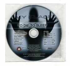 Cd TO DIE TO SLEEP My place NUOVO Cds singolo PROMO 2011