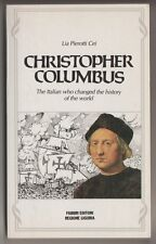 Christopher Columbus. The italian who changed the history - L. Pierrotti Cei