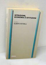 Antonelli,ISTRUZIONE,ECONOMIA E ISTITUZIONI,2004 Mulino[risorse umane,formazione