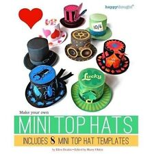 Happythought Printables: Make Your Own Mini Top Hats : Includes 8 Mini Top...
