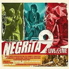 NEGRITA - 9 LIVE & LIVE - CD+DVD    POP-ROCK ITALIANA